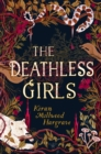 Image for The deathless girls
