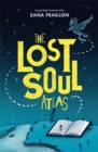 Image for The lost soul atlas