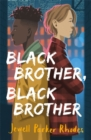 Image for Black brother, black brother