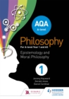 Image for AQA A-level philosophy Year 1 and AS: Epistemology and moral philosophy