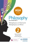 Image for AQA A-level philosophyYear 2,: Metaphysics of god and metaphysics of mind