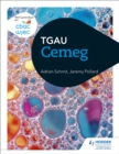 Image for CBAC TGAU Cemeg (WJEC GCSE Chemistry Welsh-language edition)