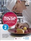 Image for Practical cookery for the level 2 technical certificate in professional cookery
