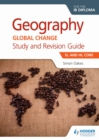 Image for Geography for the IB diploma study and revision guide. : SL and HL core