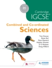 Image for Cambridge Igcse Combined and Co-ordinated Sciences