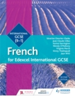 Image for Edexcel international GCSE French.: (Student book)