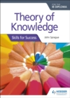 Image for Theory of knowledge (TOK)  : skills for successIB Diploma