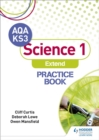 Image for AQA Key Stage 3 science 1 'extend': Practice book