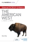 Image for Edexcel GCSE (9-1) history.: (The American West, c1835-c1895)