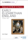 Image for Edexcel GCSE (9-1) history: Early Elizabethan England, 1558-88