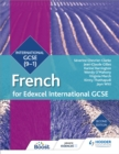 Image for Edexcel international GCSE French: Student book