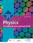Image for Edexcel international GCSE physics.: (Student book.)