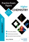 Image for Higher chemistry - practice papers for SQA exams