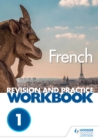 Image for AQA A-level French.: (Revision and practice workbook) : Themes 1 and 2,
