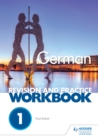 Image for AQA A-level German Revision and Practice Workbook: Themes 1 and 2