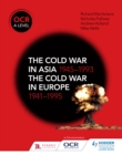 Image for OCR A Level History: The Cold War in Asia 1945-1993 and the Cold War in Europe 1941-95