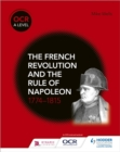 Image for The French Revolution and the rule of Napoleon 1774-1815