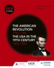 Image for The American revolution 1740-1796 and the USA in the 19th century 1803-1890