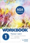 Image for AQA A-level Spanish revision and practice workbook  : themes 1 and 2