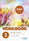 Image for AQA A-level Spanish revision and practice workbook  : themes 3 and 4