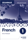 Image for French A-level grammarWorkbook 1