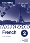 Image for French A-level grammarWorkbook 2