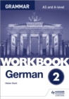 Image for German A-Level GrammarWorkbook 2