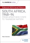 Image for South Africa, 1948-94  : from apartheid state to 'rainbow nation'