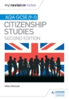 Image for My Revision Notes: AQA GCSE (9-1) Citizenship Studies Second Edition