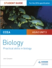 Image for CCEA AS/A2 biologyUnit 3,: Practical skills in biology