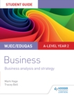 Image for WJEC/Eduqas A-level year 2 business.: (Business analysis and strategy) : Student guide 3,