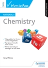 Image for How to Pass National 5 Chemistry: Second Edition