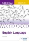 Image for WJEC EDUQAS GCSE (9-1) English language workbook