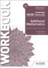 Image for Cambridge IGCSE and O Level Additional Mathematics Workbook