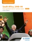 Image for Access to History: South Africa, 1948-94: from apartheid state to 'rainbow nation' for Edexcel