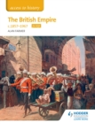 Image for Access to History The British Empire, c1857-1967 for AQA