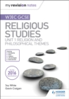 Image for WJEC GCSE religious studiesUnit 1,: Religion and philosophical themes