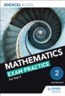 Image for Edexcel A level (year 2) mathematics exam practice