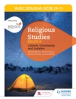 Image for WJEC Eduqas GCSE (9-1) religious studies.: (Catholic Christianity and Judaism) : Route B,
