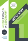 Image for Aiming for an A in A-level geography