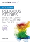 Image for AQA A-level religious studiesPaper 2,: Study of Christianity and dialogues