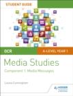 Image for OCR A level media studiesStudent guide 1,: Media messages