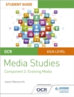 Image for OCR A level media studiesStudent guide 2,: Evolving media
