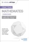 Image for TGAU CBAC canllaw adolygu mathemateg canolradd