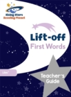 Image for Lift-off first words: Teacher's guide