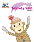Image for Reading Planet - Monkey Says - Lilac Plus: Lift-off First Words