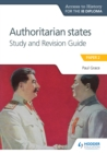 Image for Access to History for the IB Diploma: Authoritarian States Study and Revision Guide : Paper 2,