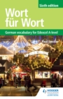 Image for Wort fuer Wort Sixth Edition: German Vocabulary for Edexcel A-level