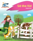 Image for Reading Planet - Sid the Kid - Pink A: Rocket Phonics