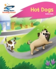 Image for Reading Planet - Hot Dogs - Pink B: Rocket Phonics